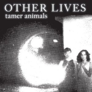other-lives-tamer-animals